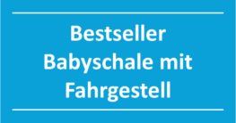 babyschale-mit-fahrgestell-bestseller